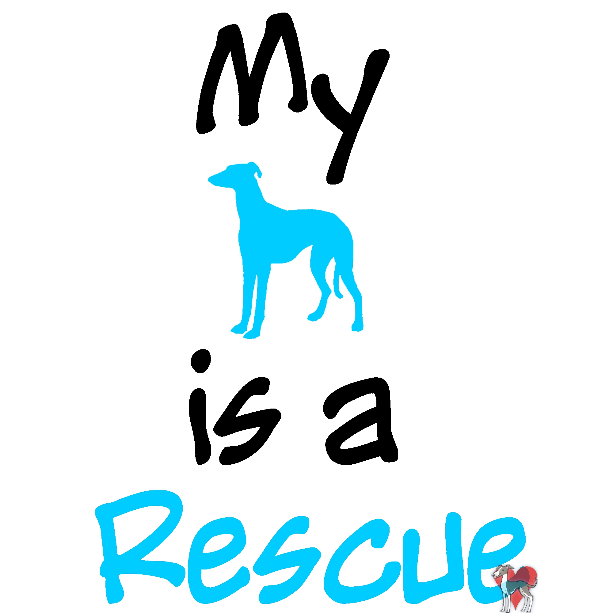 My Dog is  a Rescue, Shirt, adopt, pet, puppy, pooch, doggy